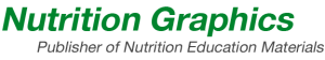Nutrition Graphics- Publisher of Nutrition Education Materials